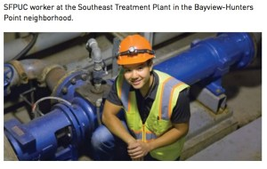SFPUC worker at the Southeast Treatment Plant in the Bayview-Hunters Point neighborhood.