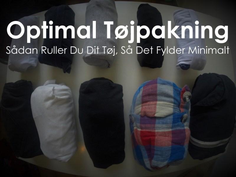 Sådan Ruller Du Dit Tøj, Så Det Fylder Mindst Muligt