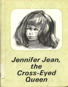 jennifer-jean-the-cross-eyed-queen
