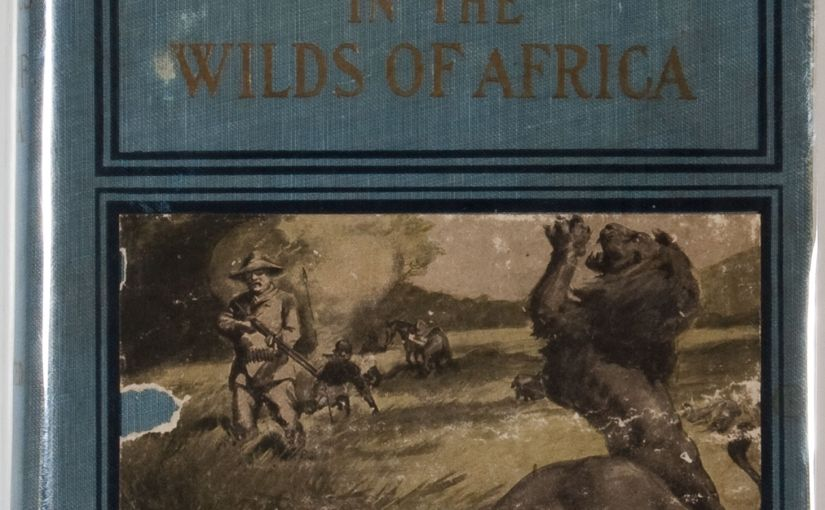 Roosevelt's Thrilling Experiences in the Wilds of Africa Hunting Big Game