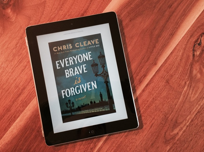 Everyone Brave is Forgiven by Chris Cleave   Inkwells & Images