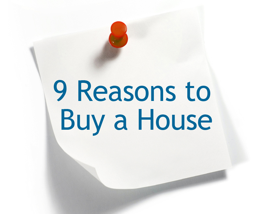 9 Reasons to Buy a House - Inlanta Mortgage, Inc. - Loans For Your ...