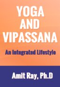 Yoga and Vipassana: A lifestyle - mindfulness meditation benefits