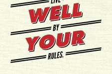 Live well by your rules
