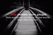 Fear defeats all, Emerson