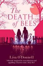 "The Death of Bees - Lisa O""Donnell"
