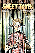 Sweet Tooth: Deluxe Edition, Book One - Jeff Lemire & Jose Villarrubia