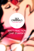 Sex Criminals, Volume 1: One Weird Trick - Matt Fraction & Chip Zdarsky