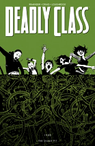 Deadly Class, Volume 3: The Snake Pit - Rick Remender, Wesley Craig & Lee Loughridge