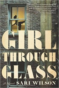 Book Review and Giveaway: GIRL THROUGH GLASS by Sari Wilson