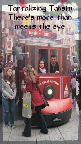 Come check out the Taksim backstreets