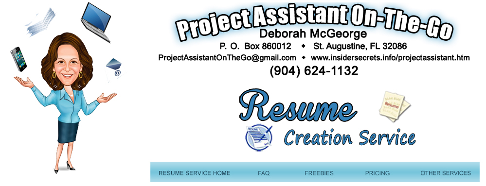 Deborah McGeorge Project Assistant On The Go Resume Creation - resume service