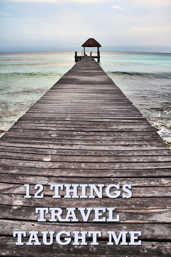 Travel walkway - 12 things travel taught me