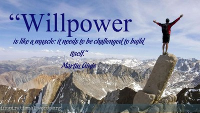 Inspirational Quotes On Willpower. QuotesGram