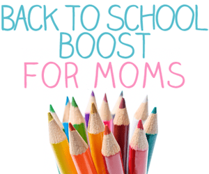 Inspired-Housewife:  Back To School Boost for Mom's Deal