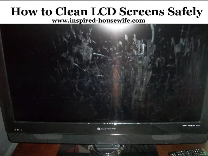 How to Safely Clean Your LCD or Computer Screens