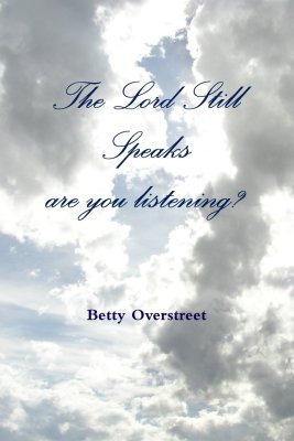 The Lord Still Speaks, Are You Listening