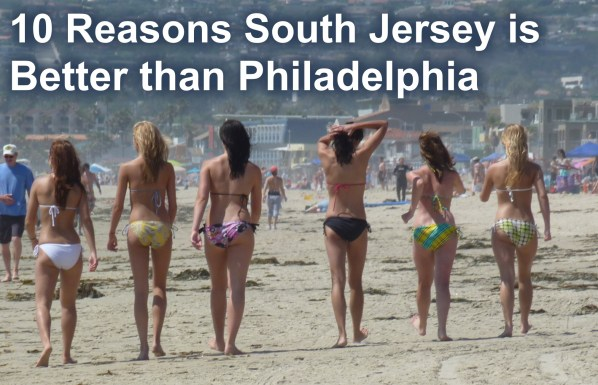 reasons-south-jersey-is-better-than-philadelphia