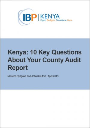 Kenya 10 Key Questions About Your County Audit Report