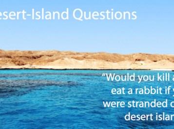 Desert-Island Questions