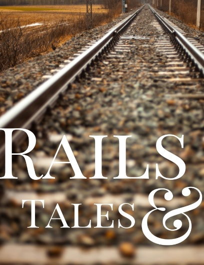 Rails and Tales: Those You Meet on the Train