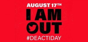 Im joining the campaign to deactivate my Twitter account on August 17