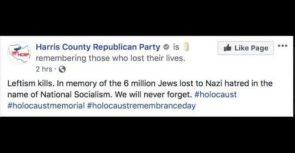 "Harris County (TX) GOP Blames ""Leftism"" for the Holocaust in Now-Deleted Post"