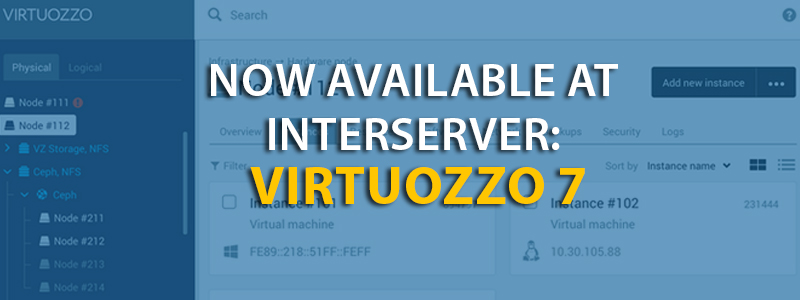 Now Available at InterServer Virtuozzo 7 - InterServer Webhosting