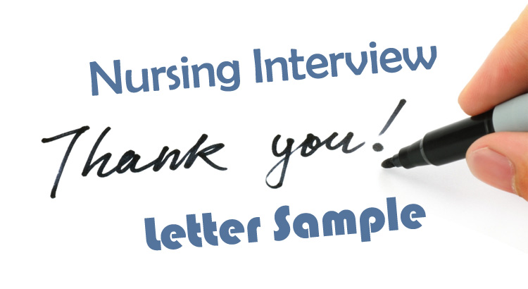 Nursing Interview Thank You Letter Sample (How to Write Guide)