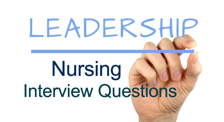 14 Toughest Nursing Leadership Interview Questions and Answers