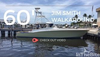 Video: New 60′ Walkaround Jim Smith Dona Re Preview