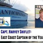 Captain Harvey Shiflet, Anticipation: East Coast Captain of the Year 2016