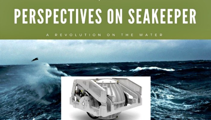 Opinion– Perspectives on the Seakeeper