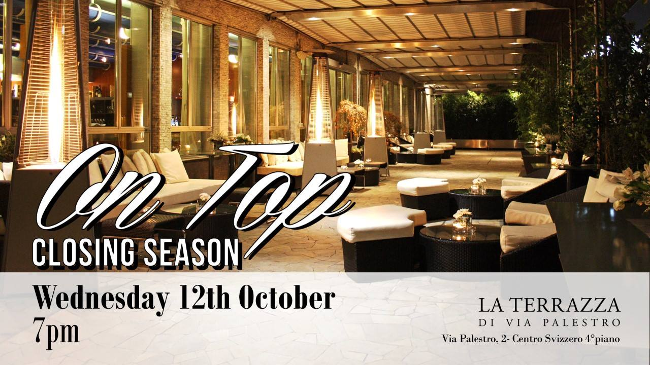 RSVP – Invitation Only | 12.10 On Top – Terrazza Palestro Closing night