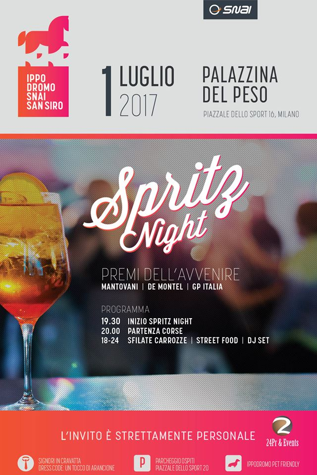 01.07.17 SNAI TI INVITA ALL'IPPODROMO – SPRITZ NIGHT