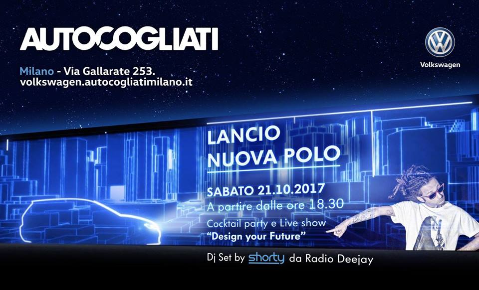 Lancio NUOVA POLO Volkswagen / Cocktail Party & OPEN BAR