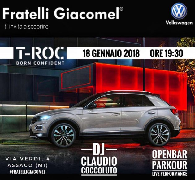 18.01.17 T-Roc con Claudio Coccoluto & Open Bar