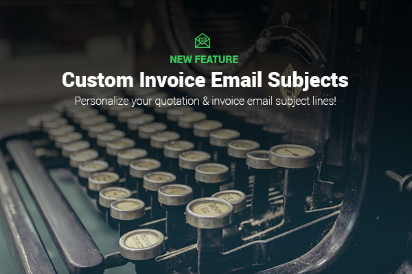 Customize Email Subjects  Text Invoice Ninja