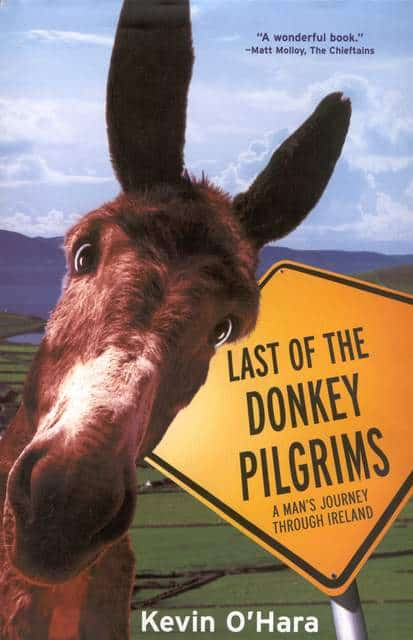 Last Of The Donkey Pilgrims By Kevin O'Hara - Book Giveaway