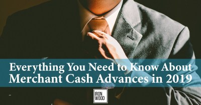 Everything You Need to Know About A Merchant Cash Advance in 2019