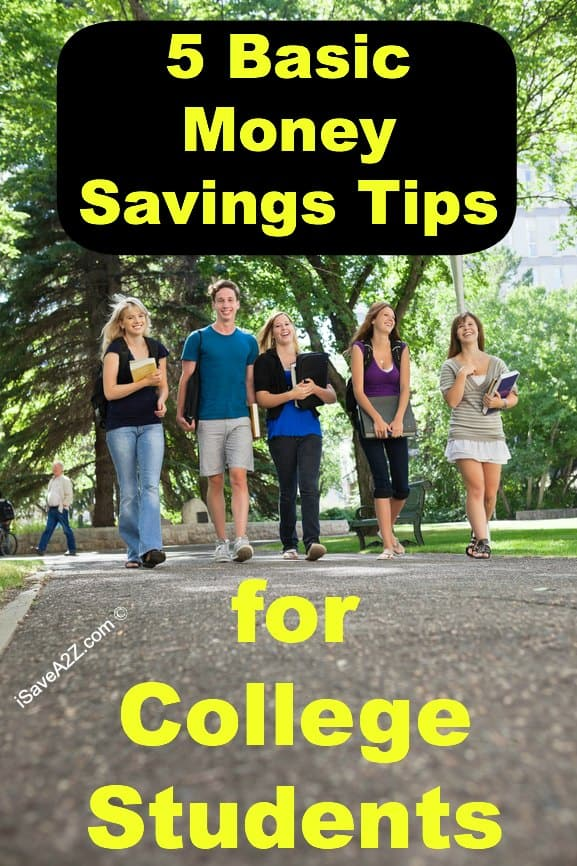 5 Basic Money Savings Tips for College Students - iSaveA2Z