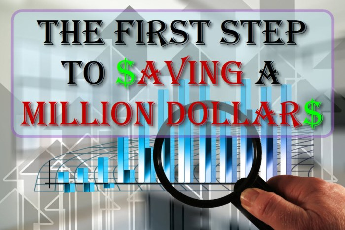 The First Step To Saving A Million Dollars
