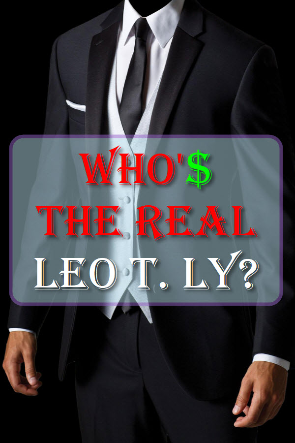 Who's The Real Leo T. Ly?