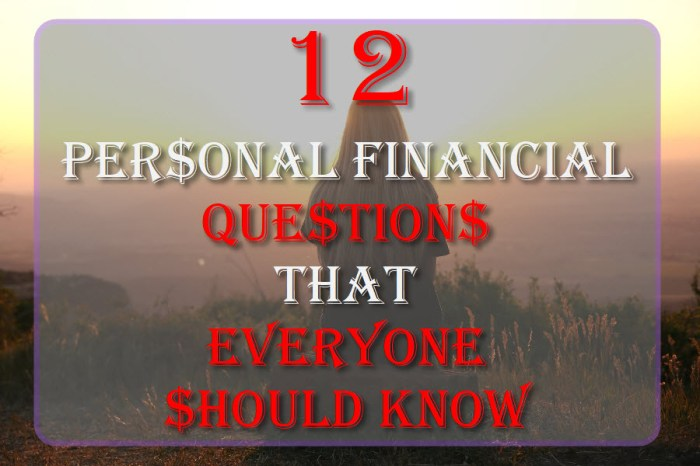 12 Personal Financial Questions That Everyone Should Know