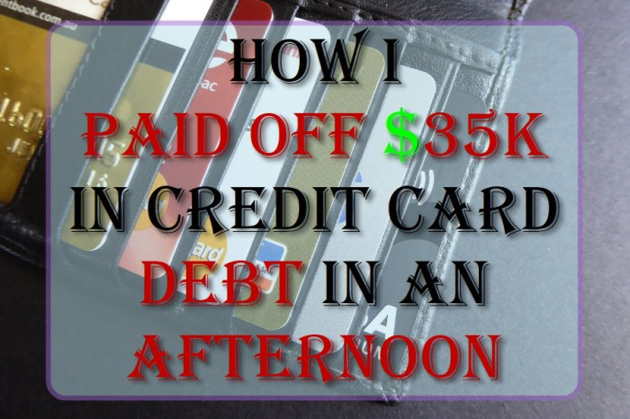 How I Paid Off $35K In Credit Card Debt In An Afternoon