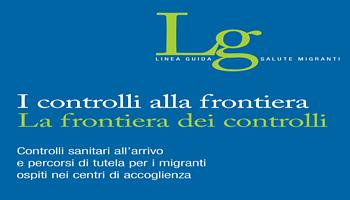 Linea guida per uniformare i controlli sanitari ai migranti