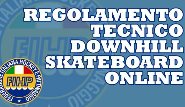 regolamento tecnico downhill skateboard online