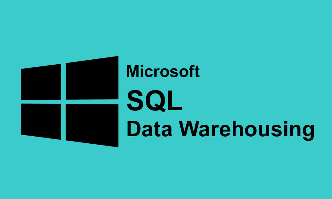 Microsoft SQL Data warehousing \u2013 ITBMS INDIA