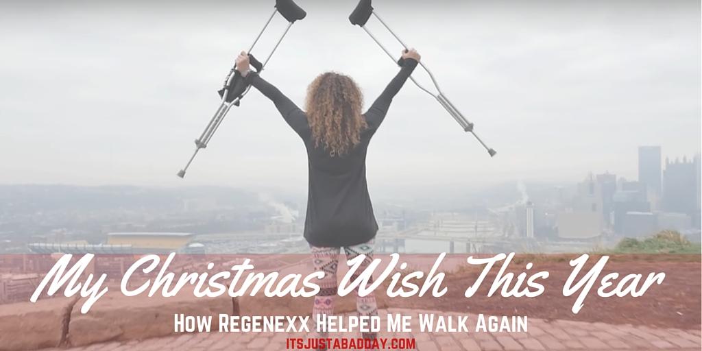 My Christmas Wish Was To Walk