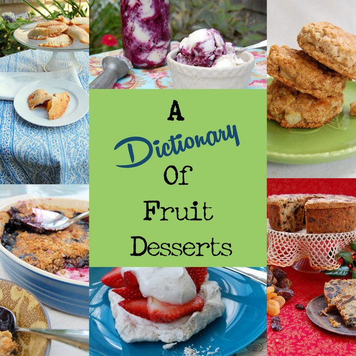 A Simple Dictionary of Fruit Desserts